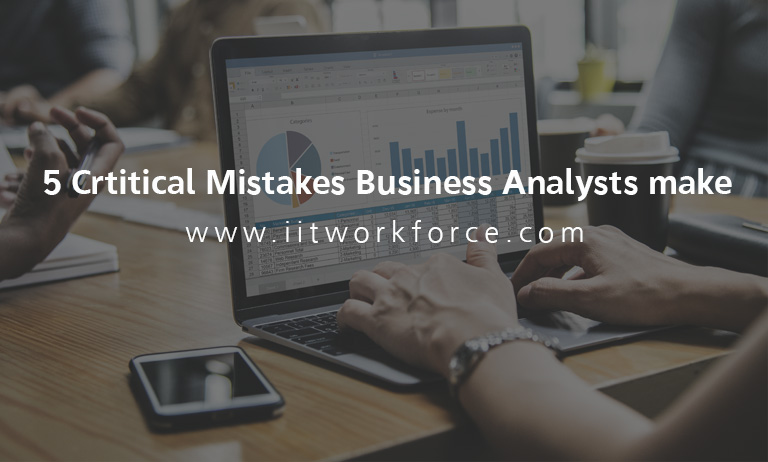 5 Critical Mistakes Business Analysts make