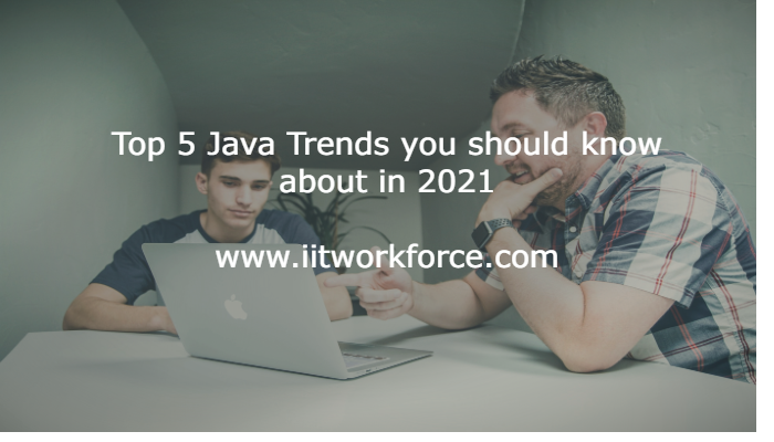 Top 5 Java Trends you should know about in 2021