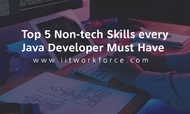 Top 5 Non-tech Skills every Java Developer Must Have