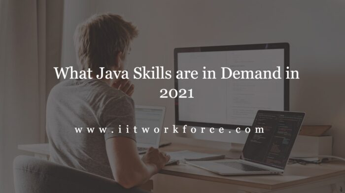 What Java Skills are in Demand in 2021